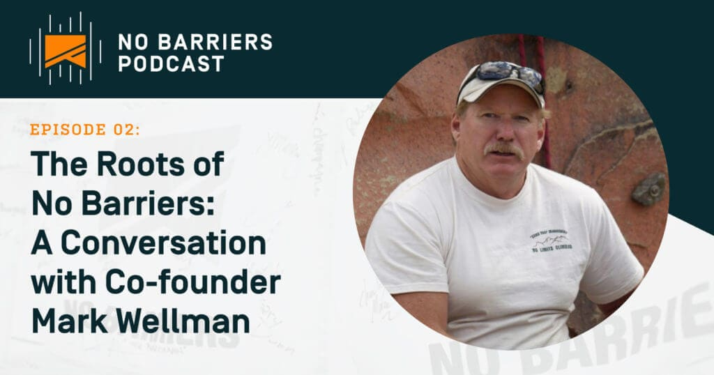 The roots of No Barriers, a conversation with co-founder Mark Wellman