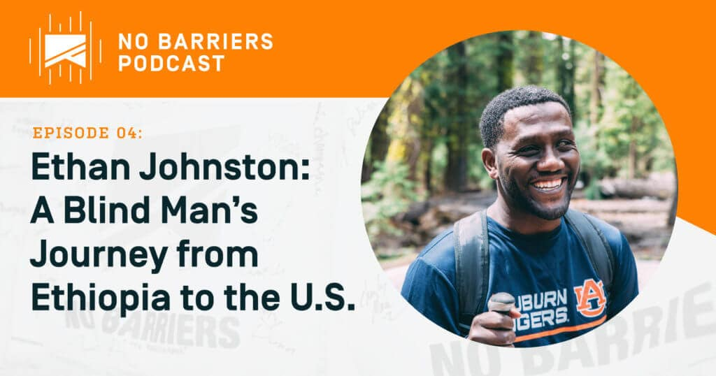 Ethan Johnson, a blind man's journey from Ethiopia to the United States