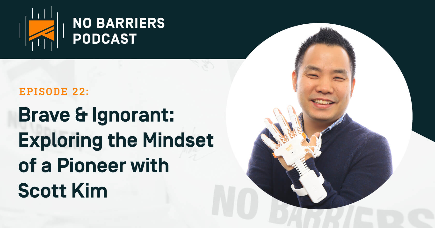 Graphic of Scott Kim for No Barriers Podcast