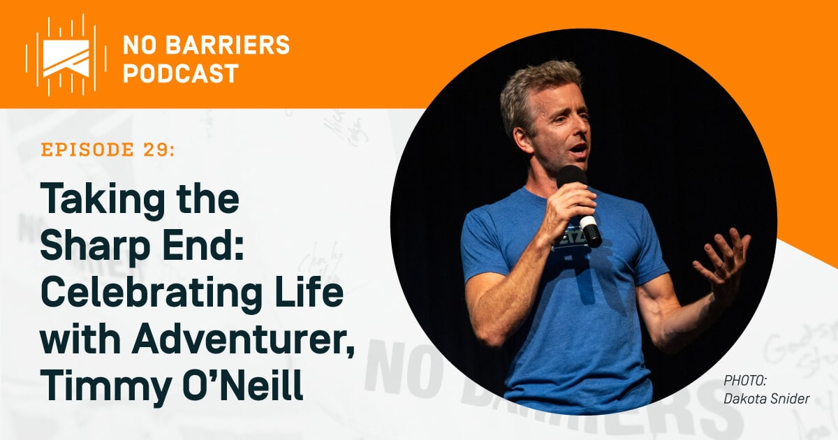 no barriers podcast timmy o'neill